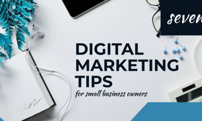 7 Digital Marketing Tips for Small Business Owners - TWP Marketing
