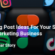 150+ Blog Post Ideas For Your Social Media Marketing Business -