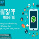 Benefits of Whatsapp Marketing for business